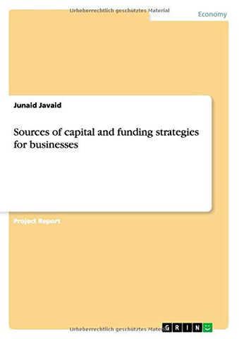 Sources of capital and funding strategies for businesses