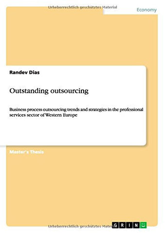 Outstanding outsourcing