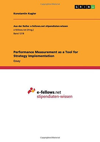 Performance Measurement as a Tool for Strategy Implementation