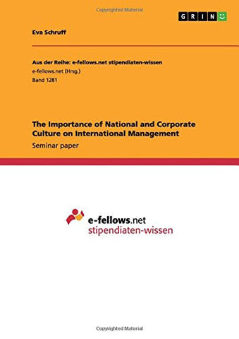 The Importance of National and Corporate Culture on International Management