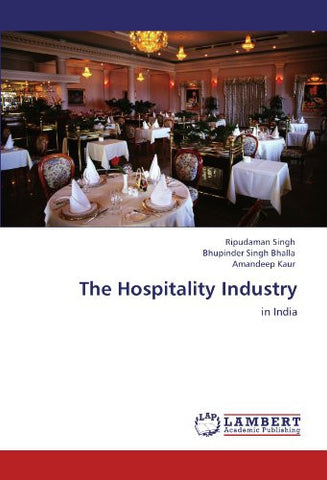 The Hospitality Industry: in India