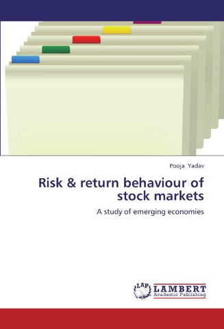 Risk & return behaviour of stock markets: A study of emerging economies