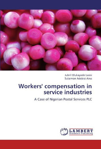 Workers' compensation in service industries: A Case of Nigerian Postal Services PLC