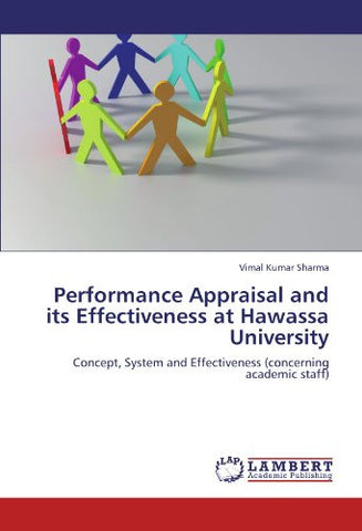 Performance Appraisal and its Effectiveness at Hawassa University: Concept, System and Effectiveness (concerning academic staff)