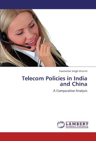 Telecom Policies in India and China: A Comparative Analysis