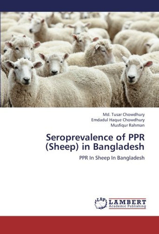Seroprevalence of PPR (Sheep) in Bangladesh: PPR In Sheep In Bangladesh