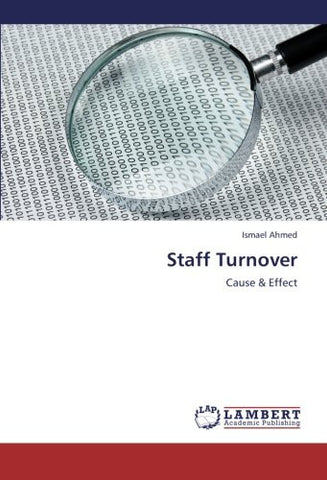 Staff Turnover: Cause & Effect