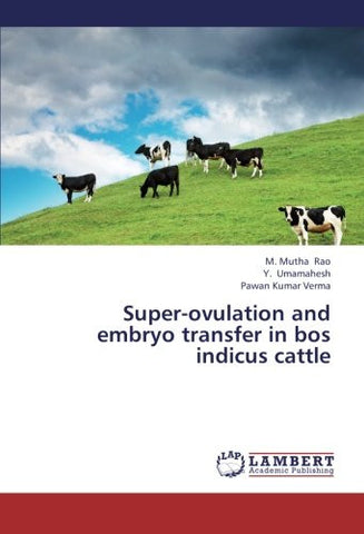 Super-ovulation and embryo transfer in bos indicus cattle