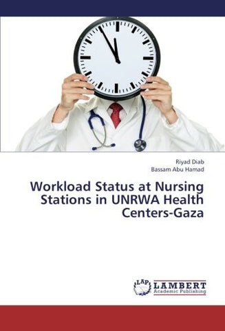 Workload Status at Nursing Stations in UNRWA Health Centers-Gaza