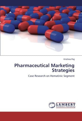 Pharmaceutical Marketing Strategies: Case Research on Hematinic Segment
