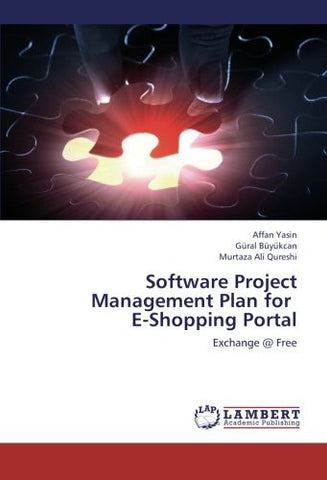 Software Project Management Plan for   E-Shopping Portal: Exchange @ Free