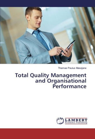 Total Quality Management and Organisational Performance