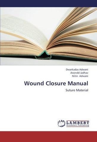 Wound Closure Manual: Suture Material