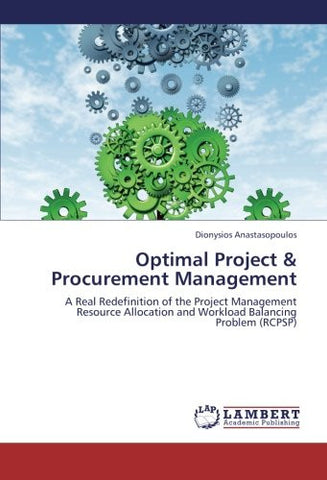 Optimal Project & Procurement Management: A Real Redefinition of the Project Management Resource Allocation and Workload Balancing Problem (RCPSP)