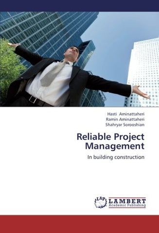Reliable Project Management: In building construction