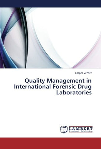 Quality Management in International Forensic Drug Laboratories