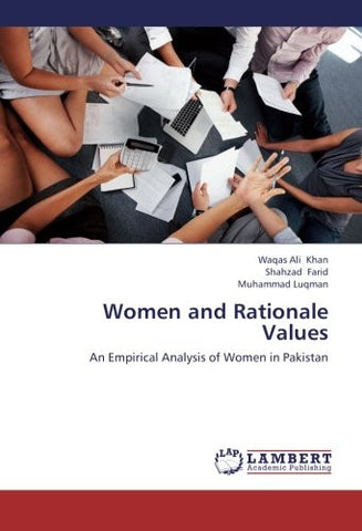 Women and Rationale Values: An Empirical Analysis of Women in Pakistan