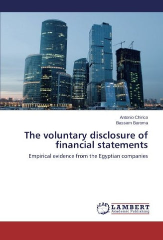 The voluntary disclosure of financial statements: Empirical evidence from the Egyptian companies