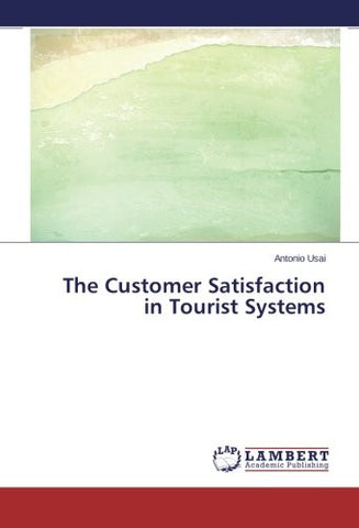 The Customer Satisfaction                         in Tourist Systems