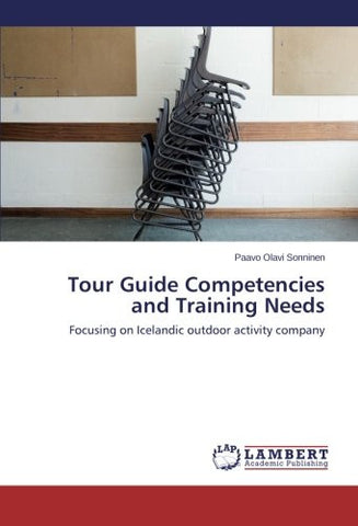 Tour Guide Competencies and Training Needs: Focusing on Icelandic outdoor activity company