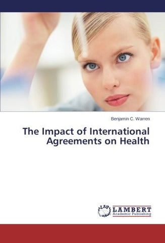 The Impact of International Agreements on Health