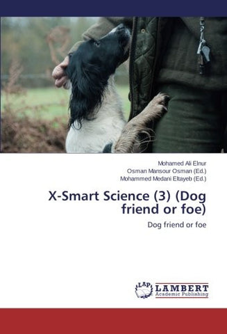 X-Smart Science (3) (Dog friend or foe): Dog friend or foe