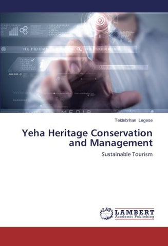 Yeha Heritage Conservation and Management: Sustainable Tourism