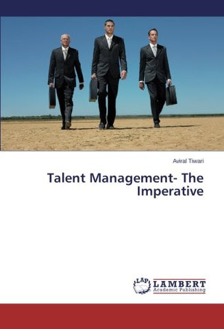 Talent Management- The Imperative