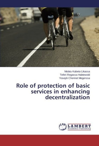 Role of protection of basic services in enhancing decentralization