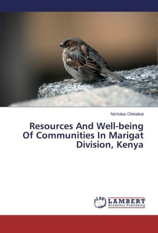 Resources And Well-being Of Communities In Marigat Division, Kenya