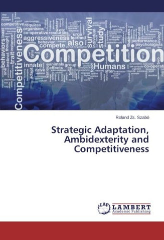 Strategic Adaptation, Ambidexterity and Competitiveness