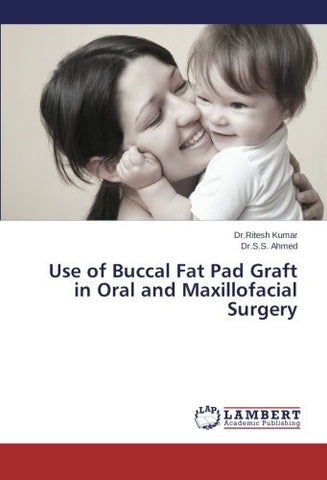 Use of Buccal Fat Pad Graft in Oral and Maxillofacial Surgery