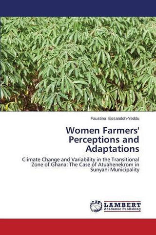 Women Farmers' Perceptions and Adaptations