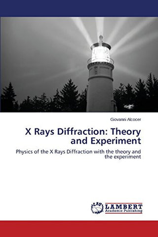 X Rays Diffraction: Theory and Experiment