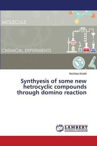 Synthyesis of some new hetrocyclic compounds through domino reaction