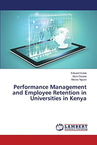 Performance Management and Employee Retention in Universities in Kenya