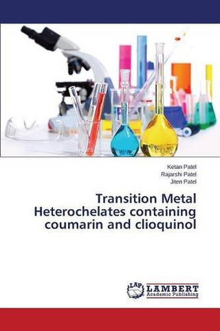 Transition Metal Heterochelates containing coumarin and clioquinol