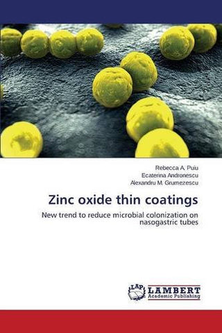 Zinc oxide thin coatings: New trend to reduce microbial colonization on nasogastric tubes