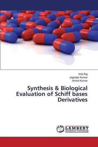 Synthesis & Biological Evaluation of Schiff bases Derivatives
