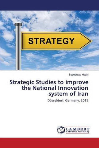 Strategic Studies to improve the National Innovation system of Iran: Düsseldorf, Germany, 2015
