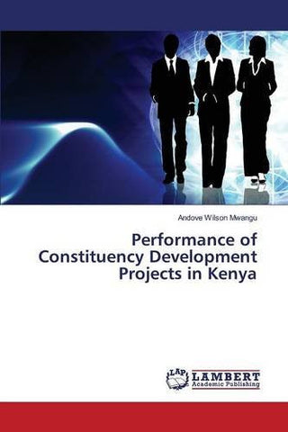 Performance of Constituency Development Projects in Kenya