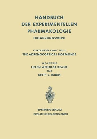 The Adrenocortical Hormones: Their Origin · Chemistry Physiology and Pharmacology (Handbook of Experimental Pharmacology)