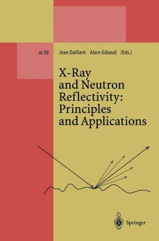 X-Ray and Neutron Reflectivity: Principles and Applications (Lecture Notes in Physics Monographs)