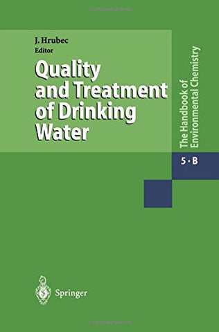 Water Pollution: Drinking Water and Drinking Water Treatment (The Handbook of Environmental Chemistry)