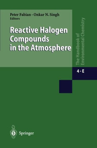 Reactive Halogen Compounds in the Atmosphere (The Handbook of Environmental Chemistry)