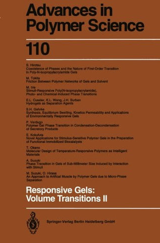 Responsive Gels: Volume Transitions II (Advances in Polymer Science) (Volume 110)