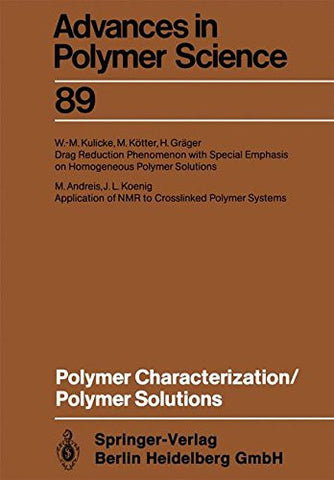 Polymer Characterization/Polymer Solutions (Advances in Polymer Science)