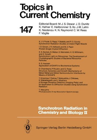 Synchrotron Radiation in Chemistry and Biology II (Topics in Current Chemistry) (Volume 147)