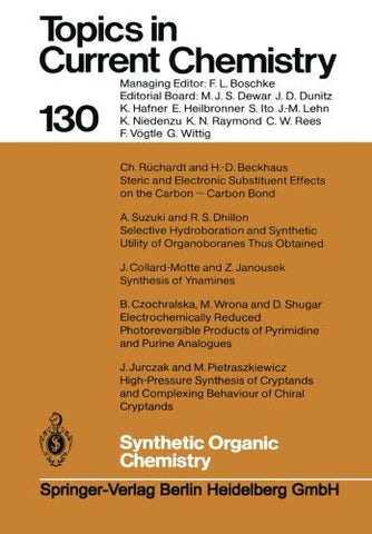 Synthetic Organic Chemistry (Topics in Current Chemistry)