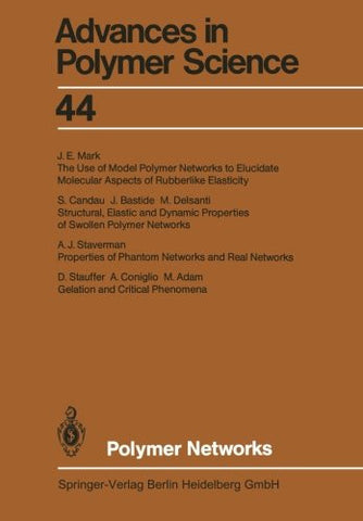 Polymer Networks (Advances in Polymer Science) (Volume 44)